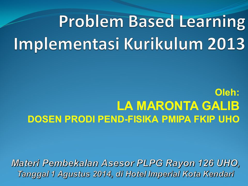 Problem Based Learning Implementasi Kurikulum 2013