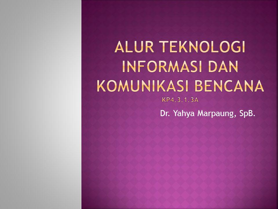 Alur Teknologi Informasi dan Komunikasi bencana KP4.3.1.3a