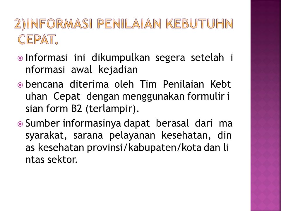 2)Informasi penilaian kebutuhn cepat.