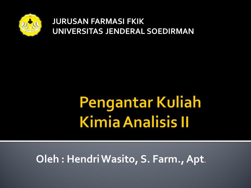 Pengantar Kuliah Kimia Analisis II