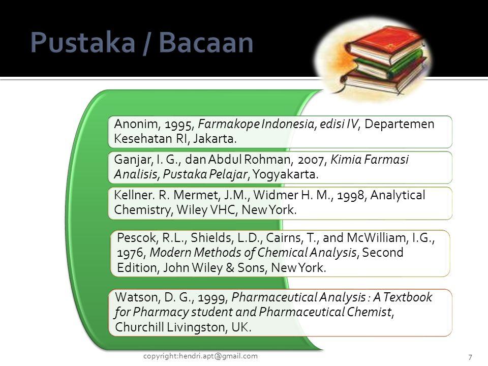 Pustaka / Bacaan Anonim, 1995, Farmakope Indonesia, edisi IV, Departemen Kesehatan RI, Jakarta.