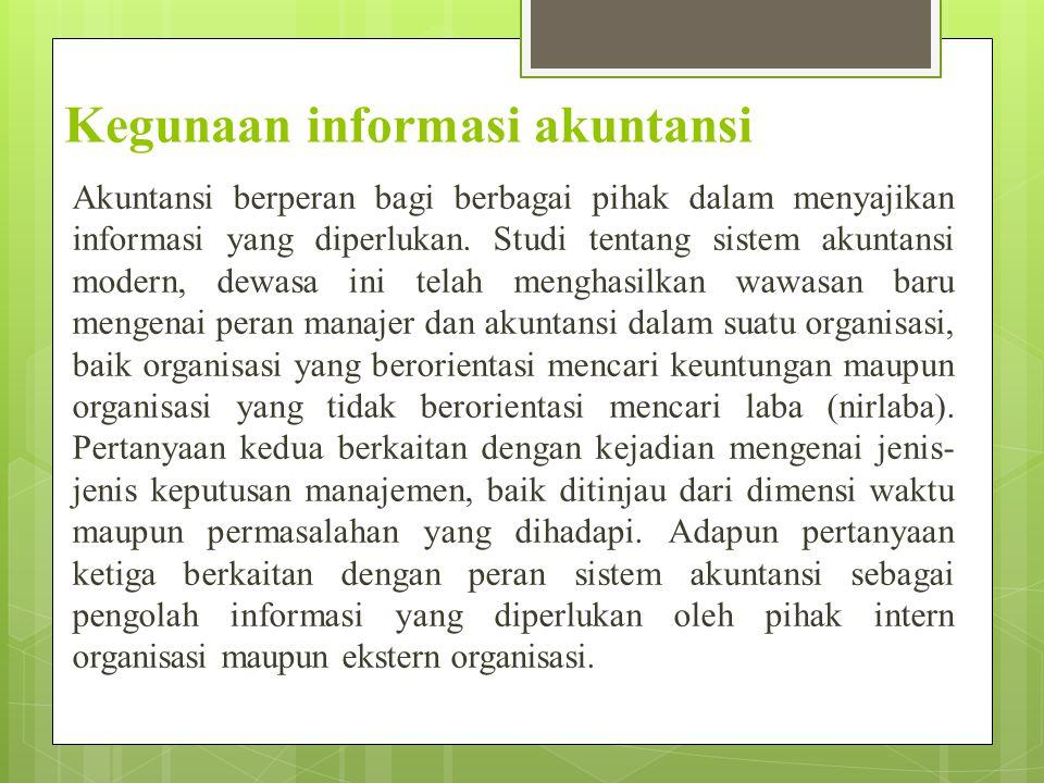Kegunaan informasi akuntansi