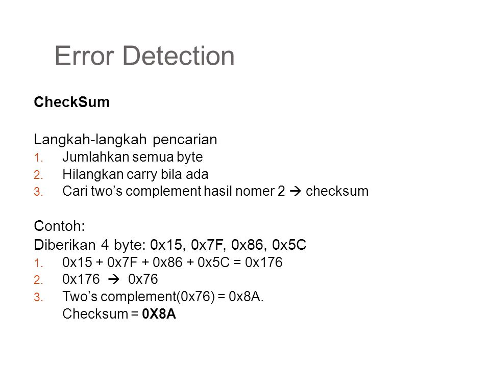 Error Detection CheckSum Langkah-langkah pencarian Contoh: