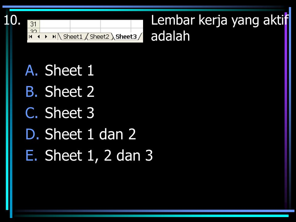 Sheet 1 Sheet 2 Sheet 3 Sheet 1 dan 2 Sheet 1, 2 dan 3