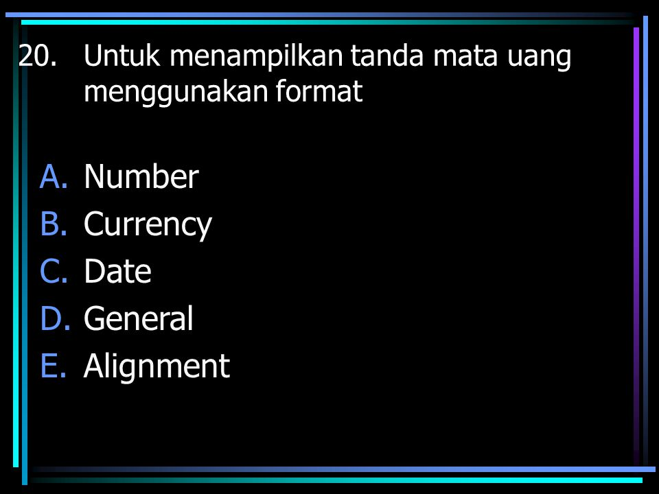 Number Currency Date General Alignment