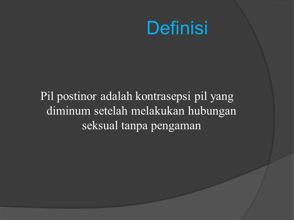 Definisi Pil postinor adalah kontrasepsi pil yang diminum setelah melakukan hubungan seksual tanpa pengaman.