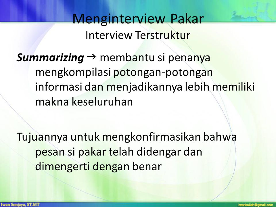 Menginterview Pakar Interview Terstruktur