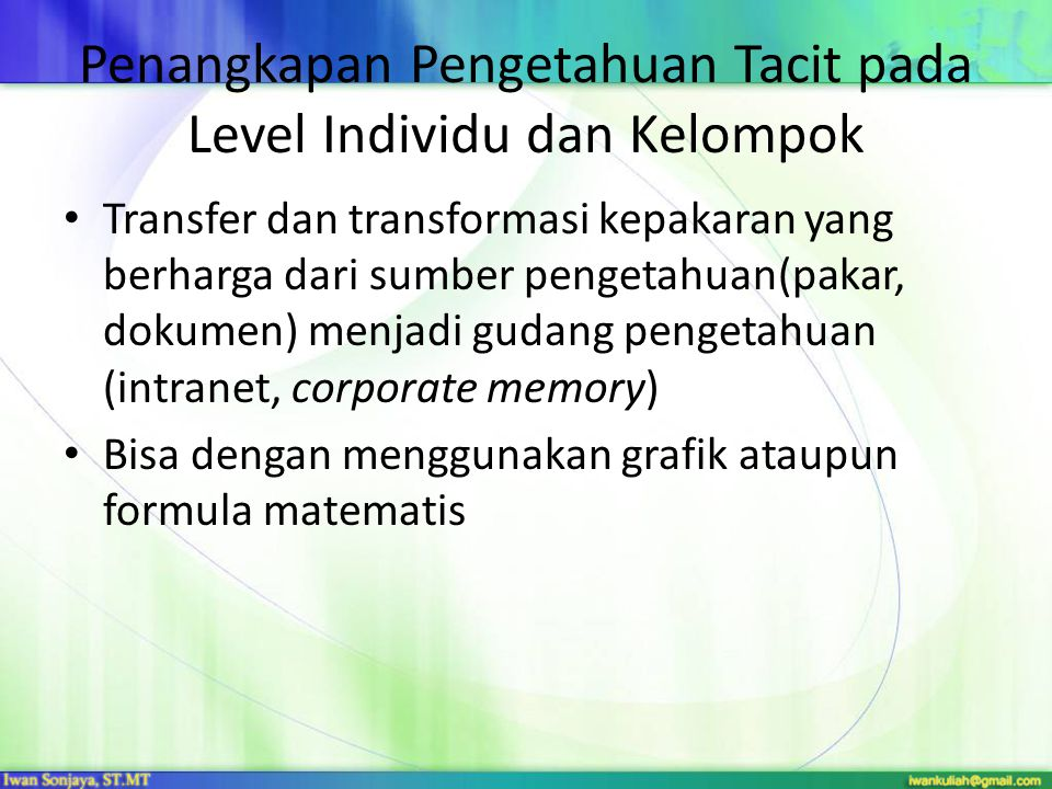 Penangkapan Pengetahuan Tacit pada Level Individu dan Kelompok