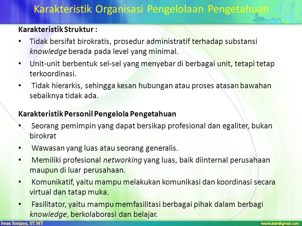Karakteristik Organisasi Pengelolaan Pengetahuan