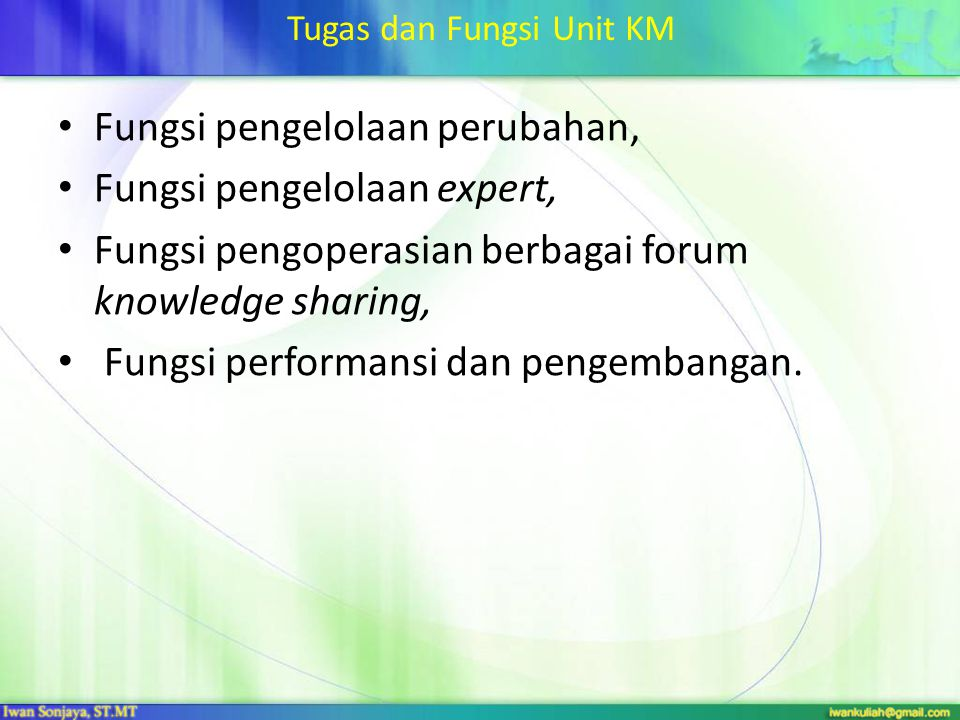 Tugas dan Fungsi Unit KM