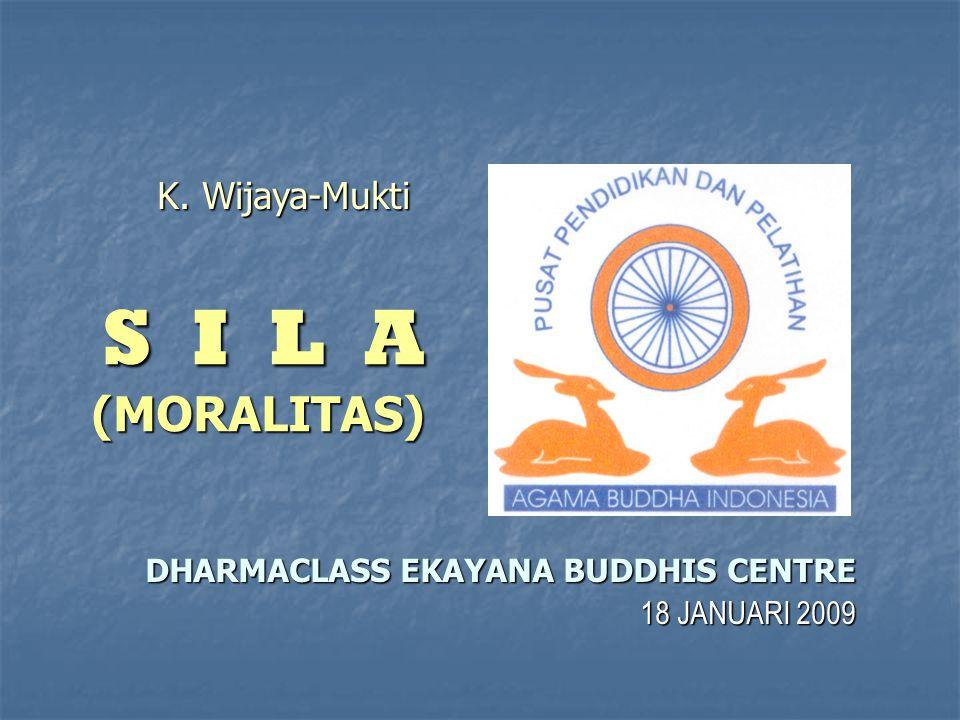 DHARMACLASS EKAYANA BUDDHIS CENTRE 18 JANUARI 2009