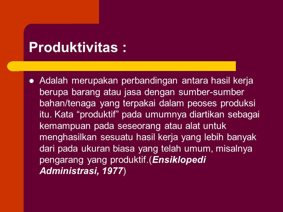 Produktivitas :