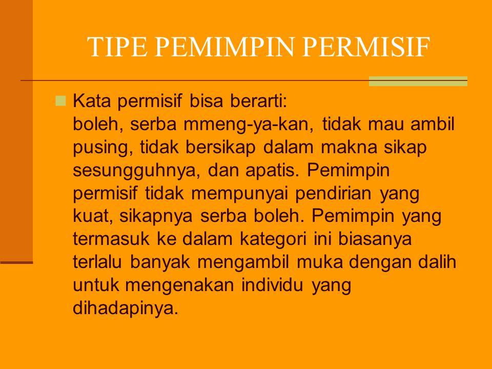 TIPE PEMIMPIN PERMISIF