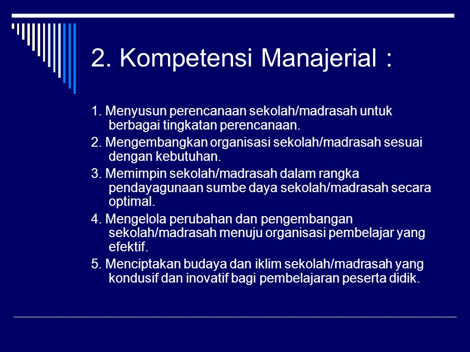 2. Kompetensi Manajerial :