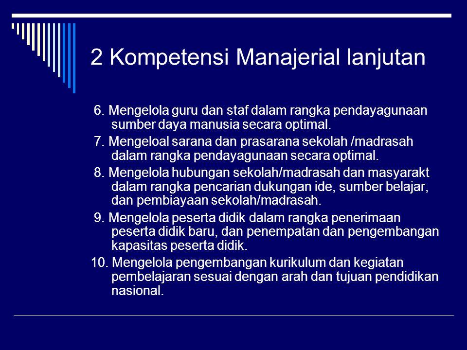 2 Kompetensi Manajerial lanjutan