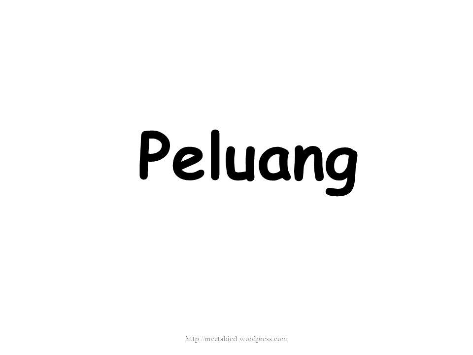 Peluang http://meetabied.wordpress.com