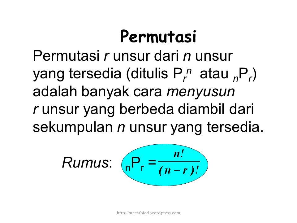 Permutasi Permutasi r unsur dari n unsur