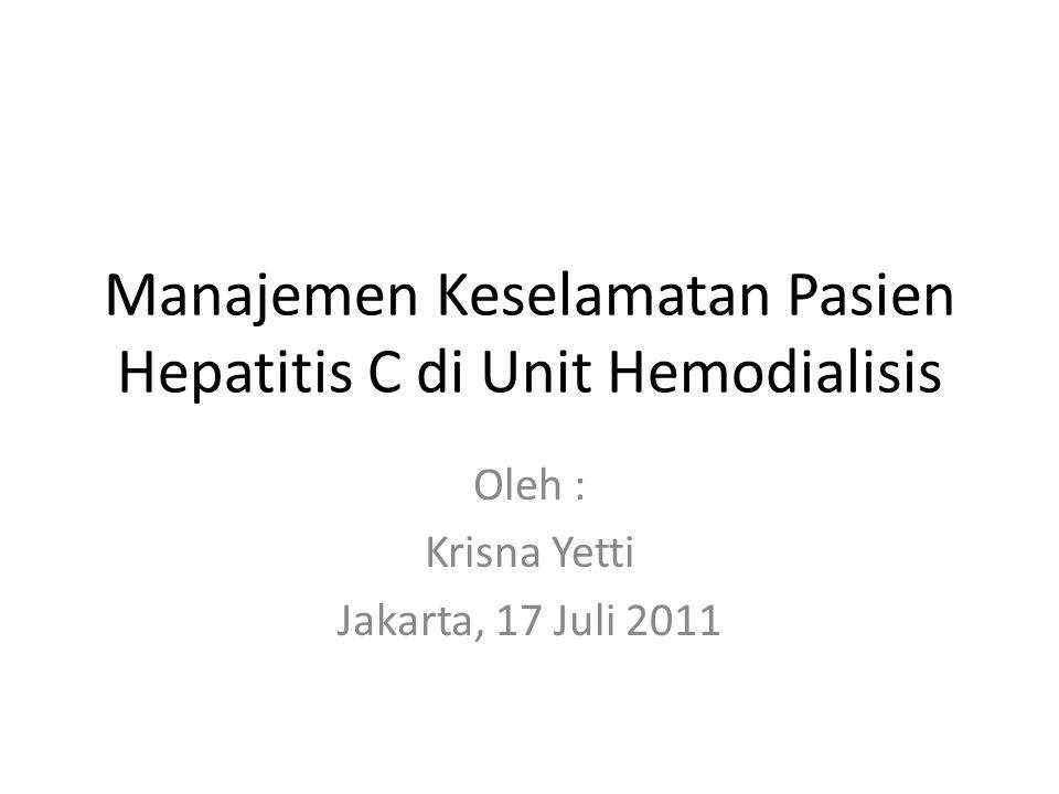 Manajemen Keselamatan Pasien Hepatitis C di Unit Hemodialisis