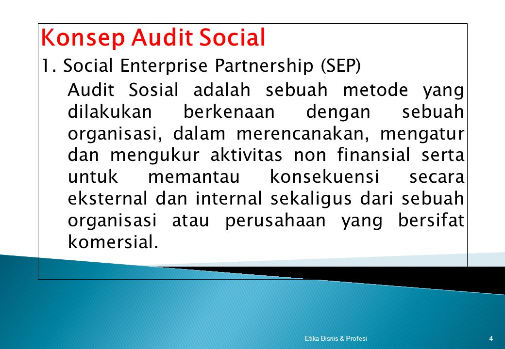 Konsep Audit Social 1. Social Enterprise Partnership (SEP)