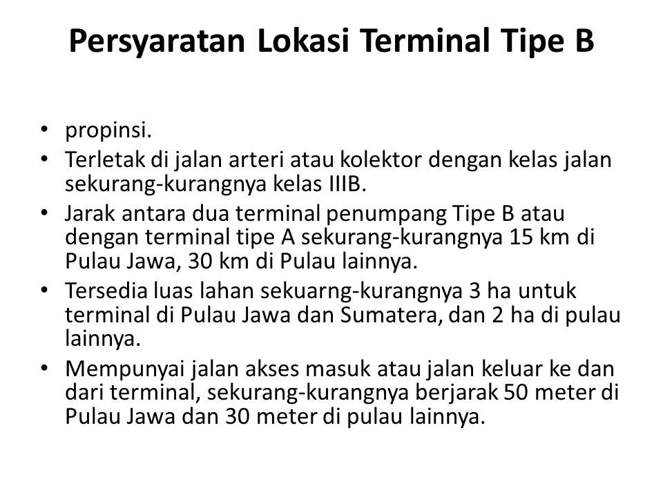 Persyaratan Lokasi Terminal Tipe B