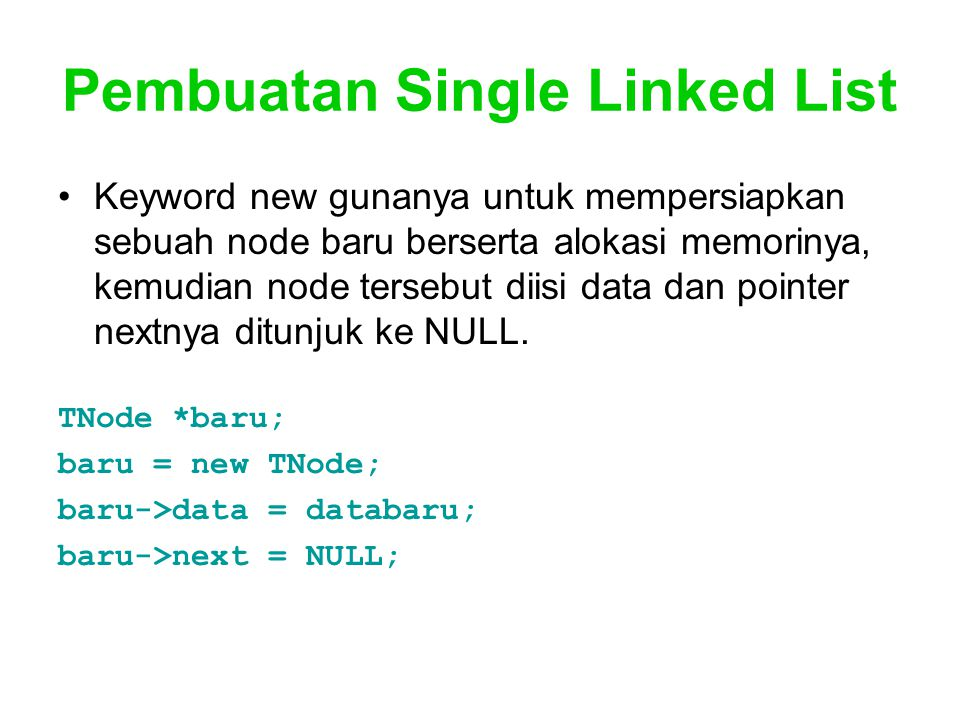 Pembuatan Single Linked List