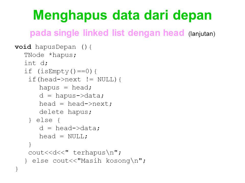 Menghapus data dari depan pada single linked list dengan head (lanjutan)