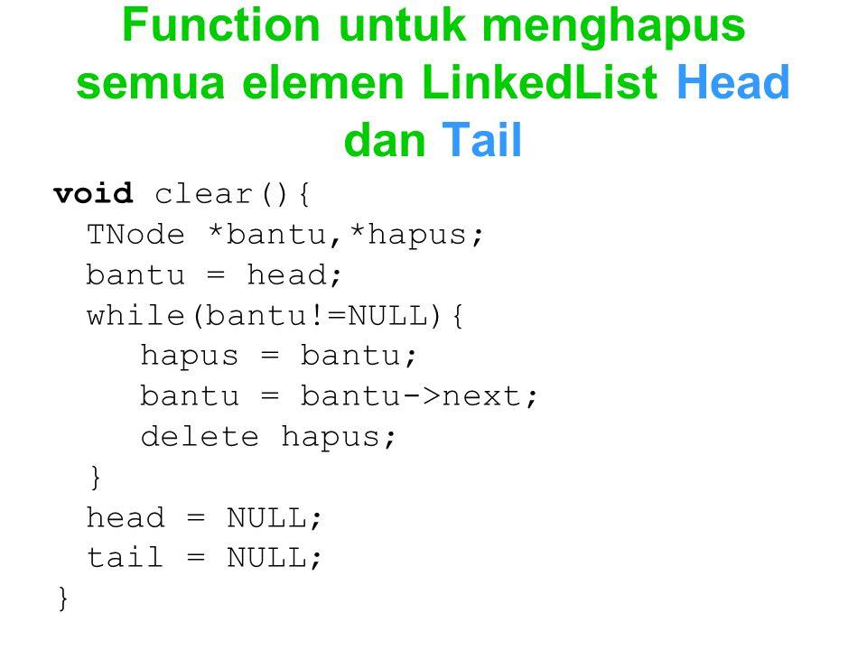 Function untuk menghapus semua elemen LinkedList Head dan Tail