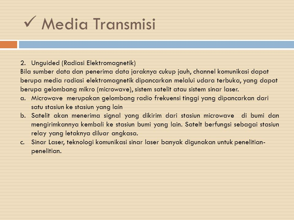 Media Transmisi Unguided (Radiasi Elektromagnetik)