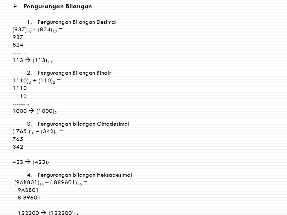 Pengurangan Bilangan Pengurangan Bilangan Desimal (937)10 – (824)10 =