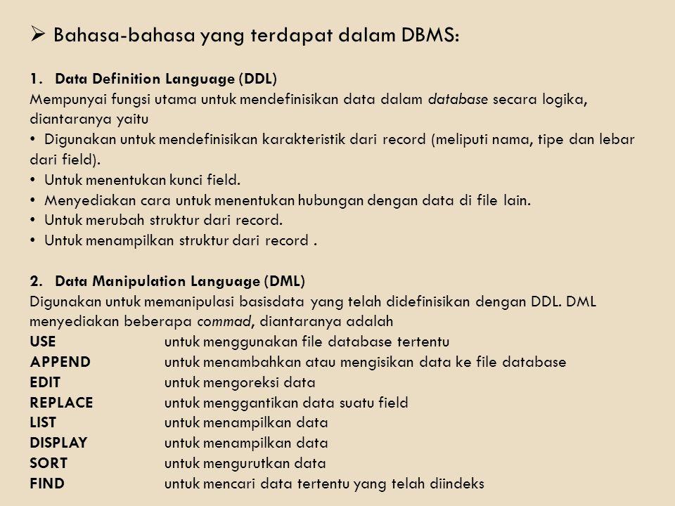 Bahasa-bahasa yang terdapat dalam DBMS: