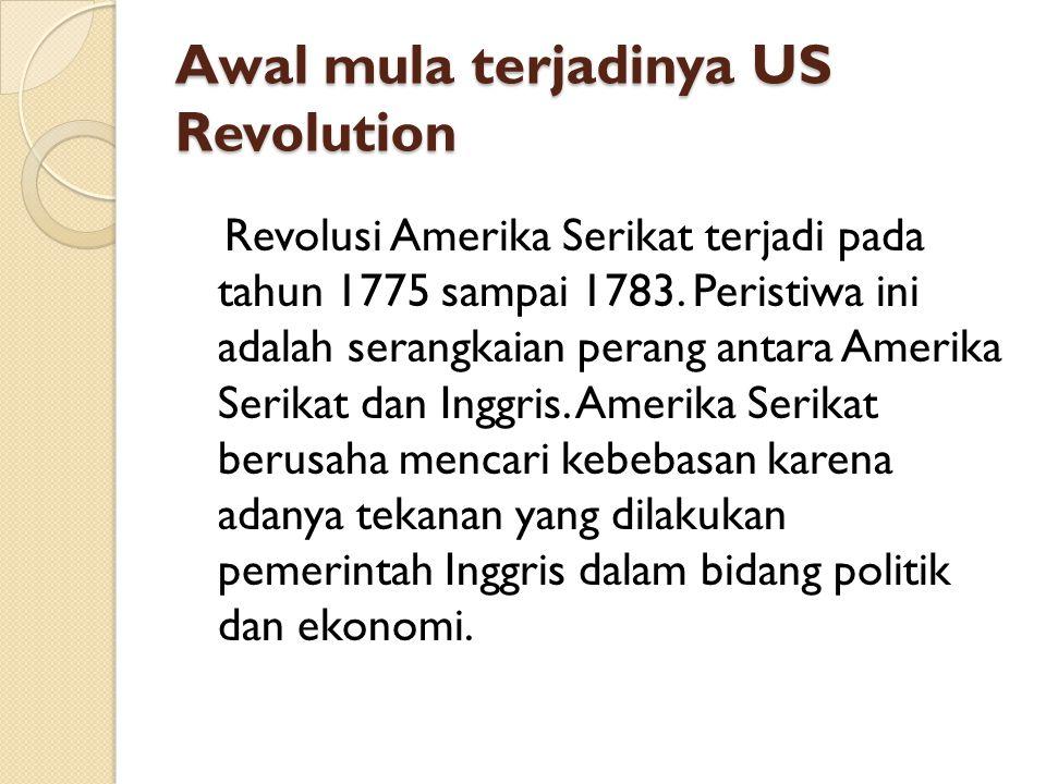 Awal mula terjadinya US Revolution