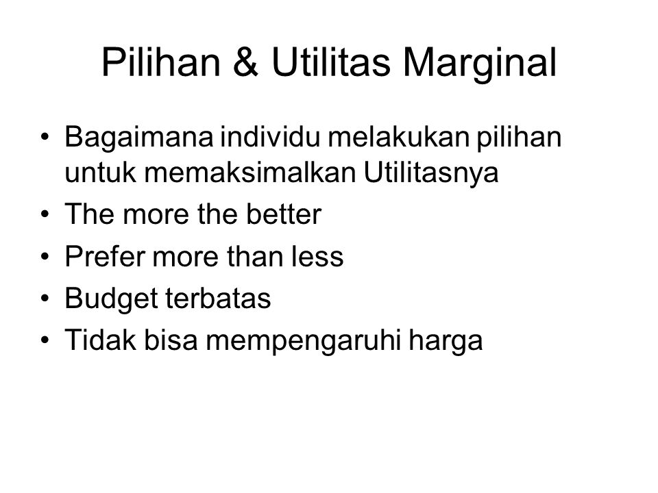 Pilihan & Utilitas Marginal