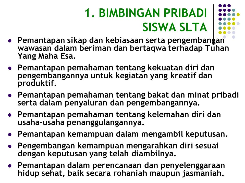 1. BIMBINGAN PRIBADI SISWA SLTA