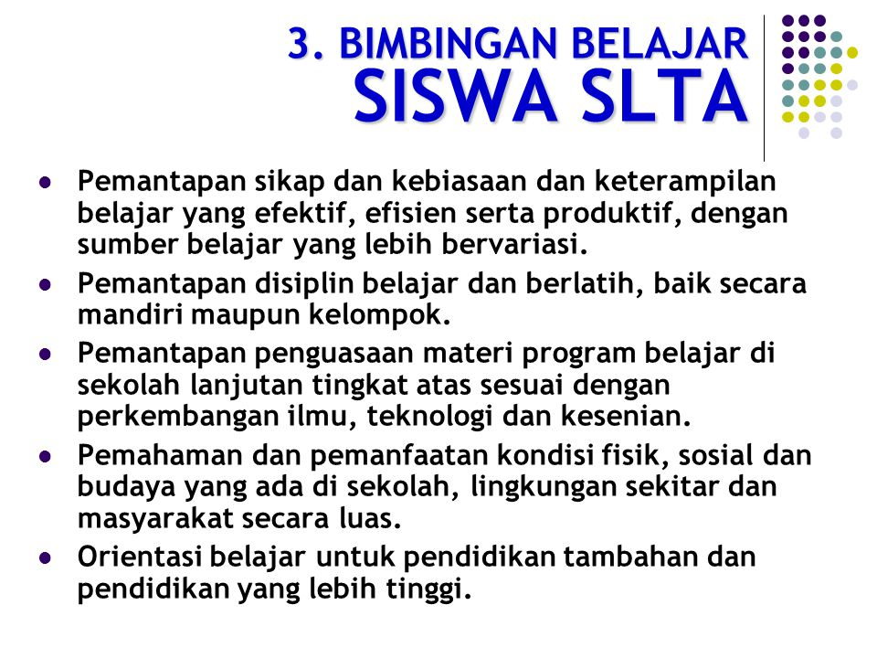 3. BIMBINGAN BELAJAR SISWA SLTA