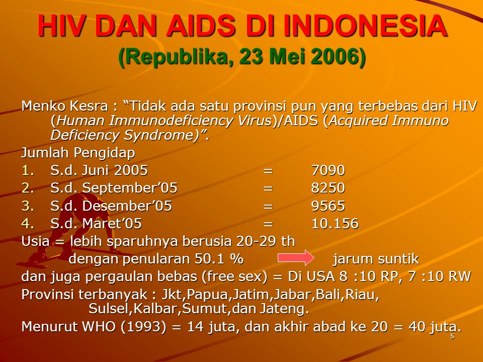 HIV DAN AIDS DI INDONESIA (Republika, 23 Mei 2006)