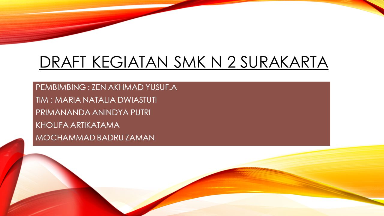 DRAFT KEGIATAN SMK N 2 SURAKARTA