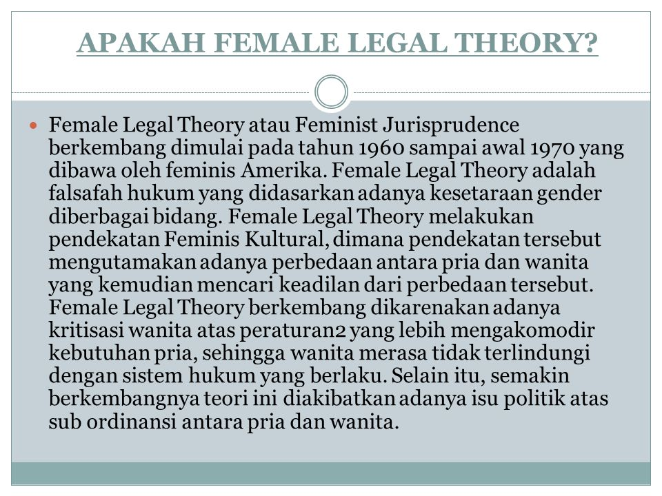 APAKAH FEMALE LEGAL THEORY