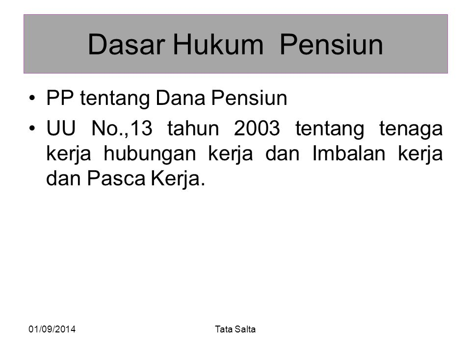 Dasar Hukum Pensiun PP tentang Dana Pensiun