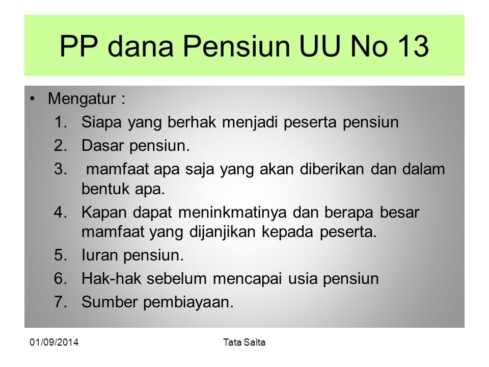 PP dana Pensiun UU No 13 Mengatur :