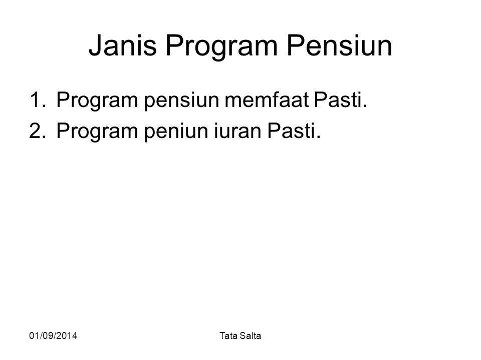 Janis Program Pensiun Program pensiun memfaat Pasti.