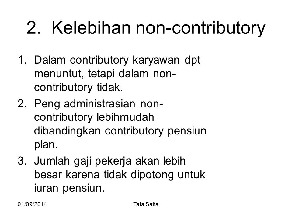 2. Kelebihan non-contributory
