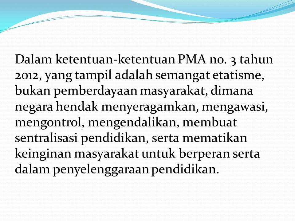 Dalam ketentuan-ketentuan PMA no