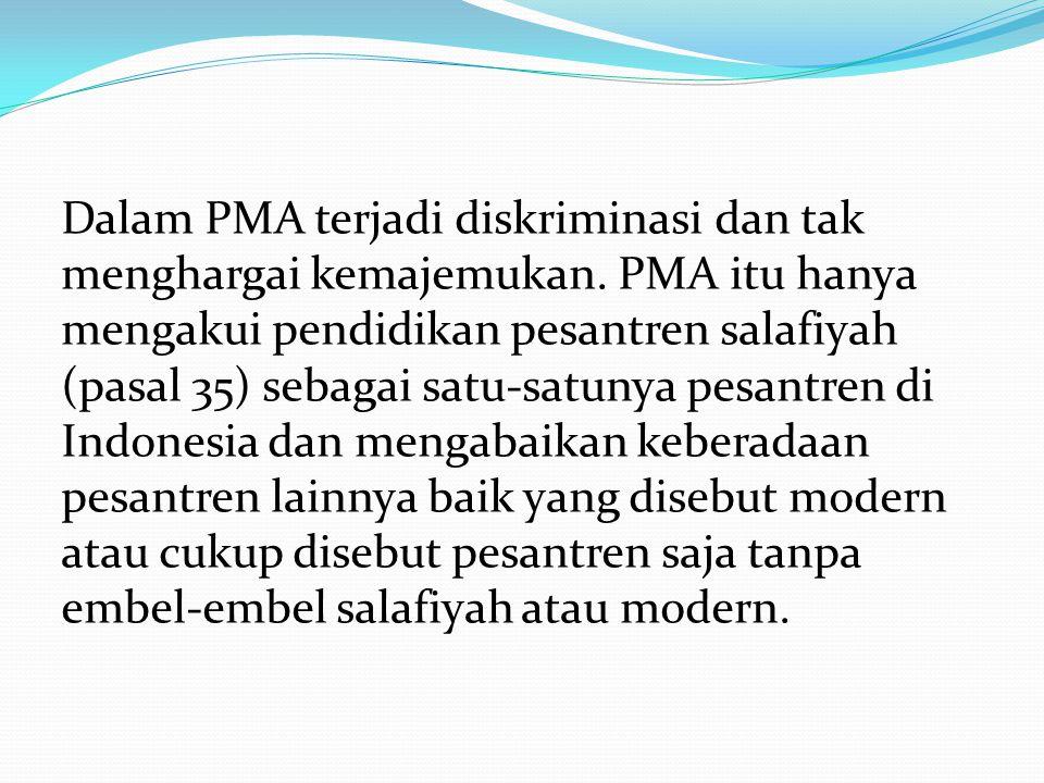 Dalam PMA terjadi diskriminasi dan tak menghargai kemajemukan