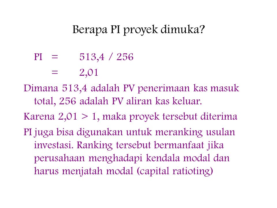 Berapa PI proyek dimuka