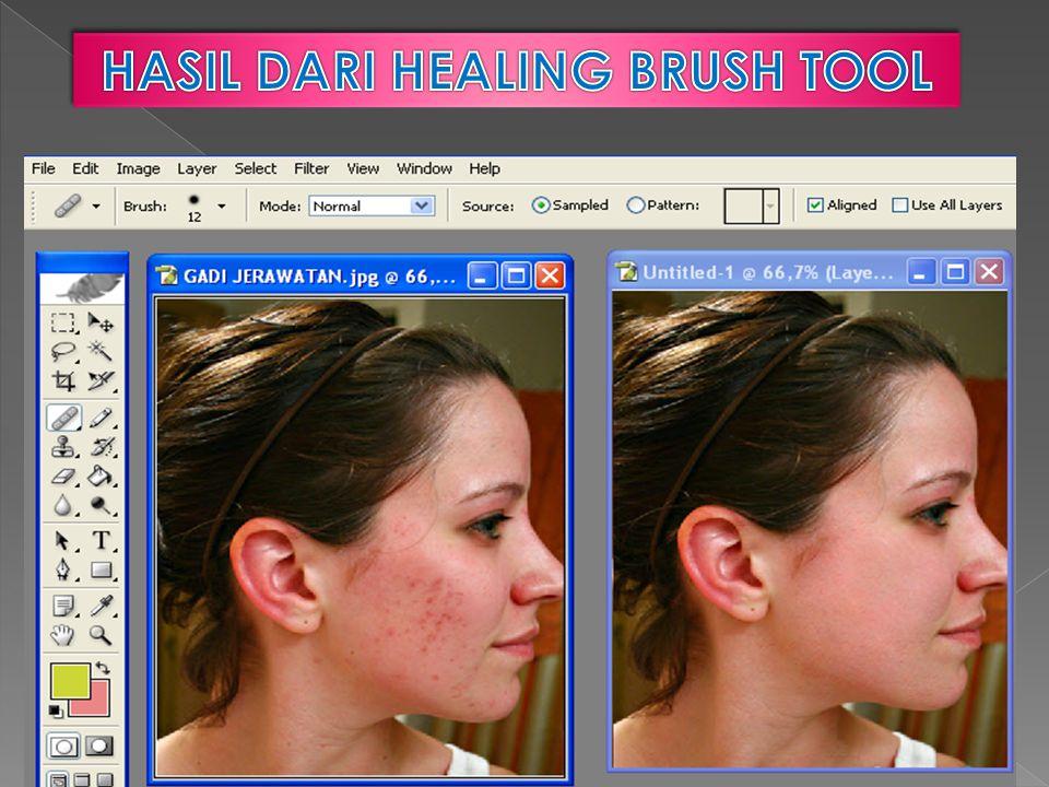HASIL DARI HEALING BRUSH TOOL