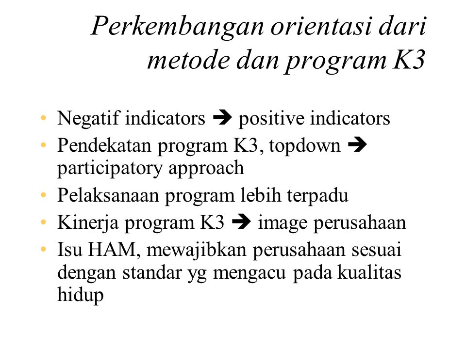Perkembangan orientasi dari metode dan program K3
