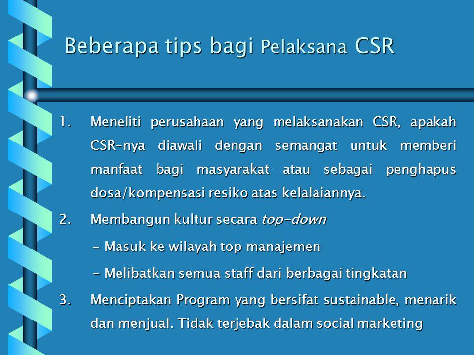 Beberapa tips bagi Pelaksana CSR