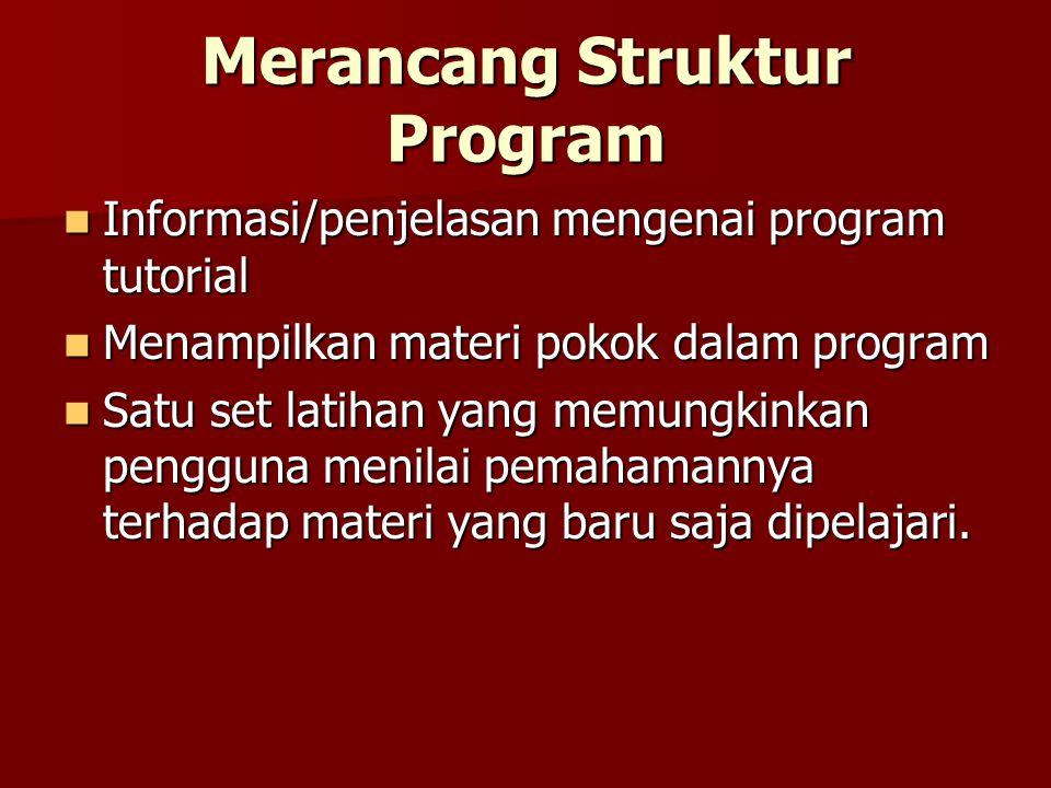 Merancang Struktur Program