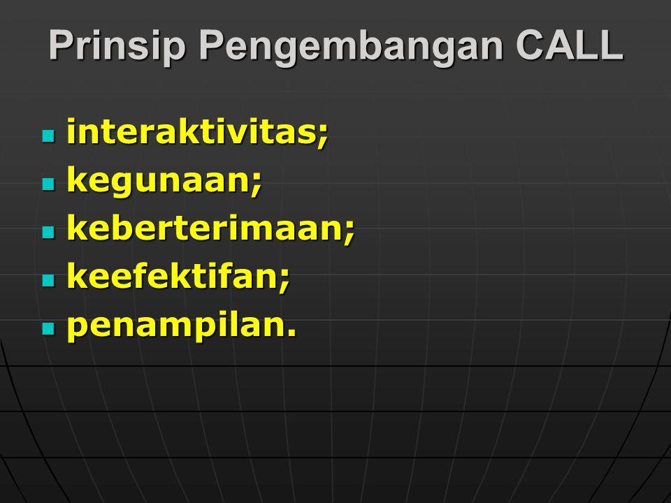 Prinsip Pengembangan CALL