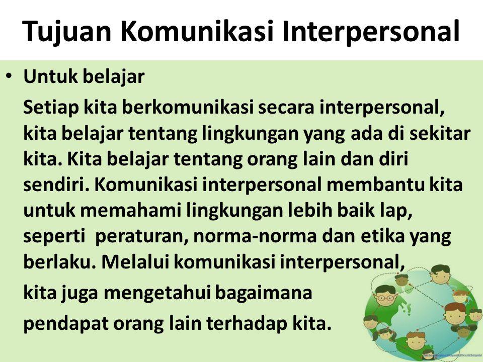Tujuan Komunikasi Interpersonal